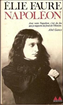 Elie Faure : Napoléon