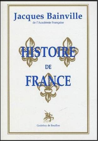 Jacques Bainville : Histoire de France