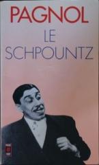 marcel pagnol,le schpountz,théâtre,citations,aphorismes