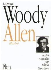humour,humoriste,traits d'esprit,woody allen,le petit woody allen illustré