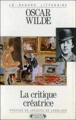 oscar wilde,dandy,dandysme,le critique comme artiste,la critique créatrice,aphorismes,citations,littérature,esthétisme