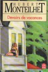 hubert monteilhet,devoirs de vacances,citations