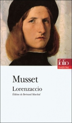 alfred de musset,romantisme,désenchantement,lorenzaccio,citations