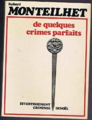 hubert monteilhet,de quelques crimes parfaits,citations
