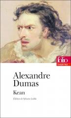 alexandre dumas,dumas père,kean,théâtre,drame romantique,citations,aphorismes