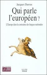 jacques darras,qui parle l'européen,le cri