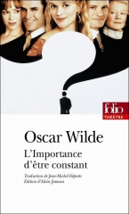 oscar wilde,dandy,dandysme,aphorismes,citations,l'importance d'être constant,théâtre
