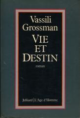 vassili grossman,vie et destin,aphorismes