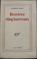 Maurice Sachs Derrière 5 barreaux.jpg