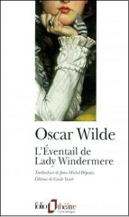 oscar wilde,aphorismes,citations,l'éventail de lady windermere,théâtre