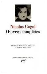 gogol,oeuvres, pléiade,aphorismes