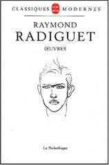 raymond radiguet,le diable au corps,le bal du comte d'orgel,oeuvres,pochothèque,citations