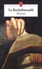 la rochefoucauld,maximes,livre de poche
