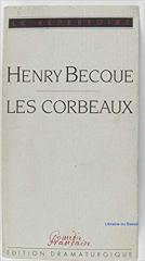 théâtre,henry becque,théâtre,les corbeaux,notes d'album,citations