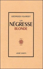 georges fourest,la négresse blonde