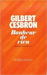 gilbert cesbron,romancier chrétien,citations,aphorismes,journal sans date,bonheur de rien