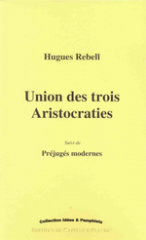 hugues rebell,citations,union des trois aristocraties