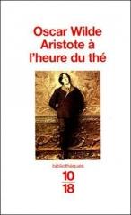 oscar wilde,dandy,dandysme,aphorismes,citations,aristote à l'heure du thé,chroniques