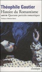 théophile gautier,histoire du romantisme,folio