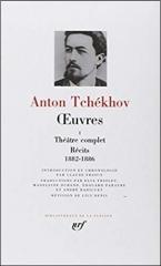 tchékhov,pléiade,théâtre,aphorismes