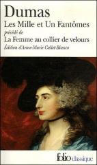 alexandre dumas,dumas père,citations,aphorismes,les mille et un fantômes,la femme au collier de velours,le meneur de loups,fantastique