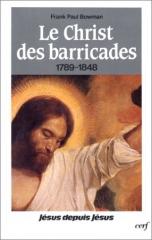 frank-paul Bowman, Le Christ des barricades,jésus,1848,socialistes