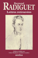 raymond radiguet,lettres retrouvées,citations