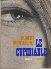 hubert monteilhet,le cupidiable,citations