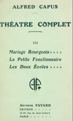 théâtre,alfred capus,citations,mariage bourgeois,l'adversaire