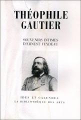 théophile gautier,ernest feydeau,souvenirs intimes