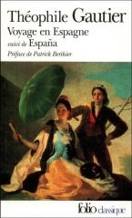 théophile gautier,espana,voyage en espagne,folio